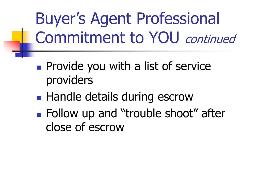 Buyer's Agent Professional Commitment to YOU