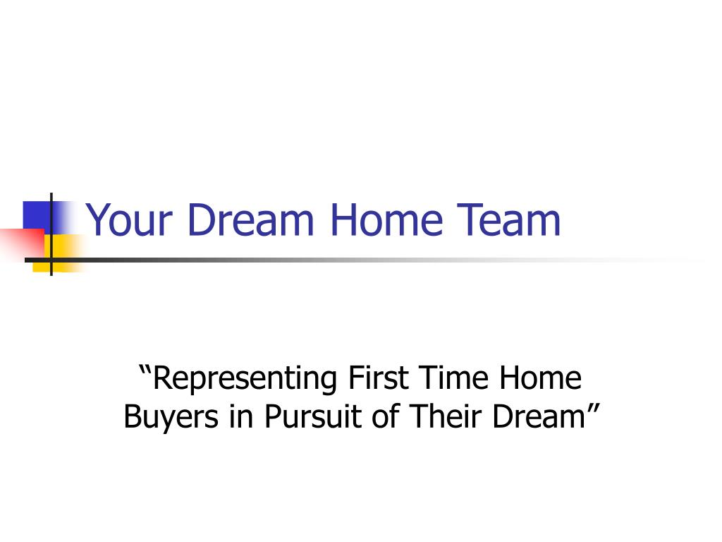 your dream home team l.