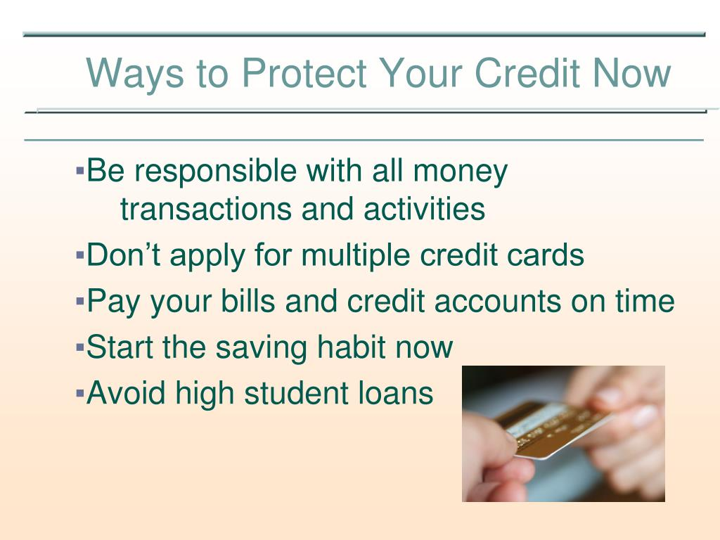 Be responsible with all money transactions and activities