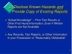 2 disclose known hazards and provide copy of existing reports