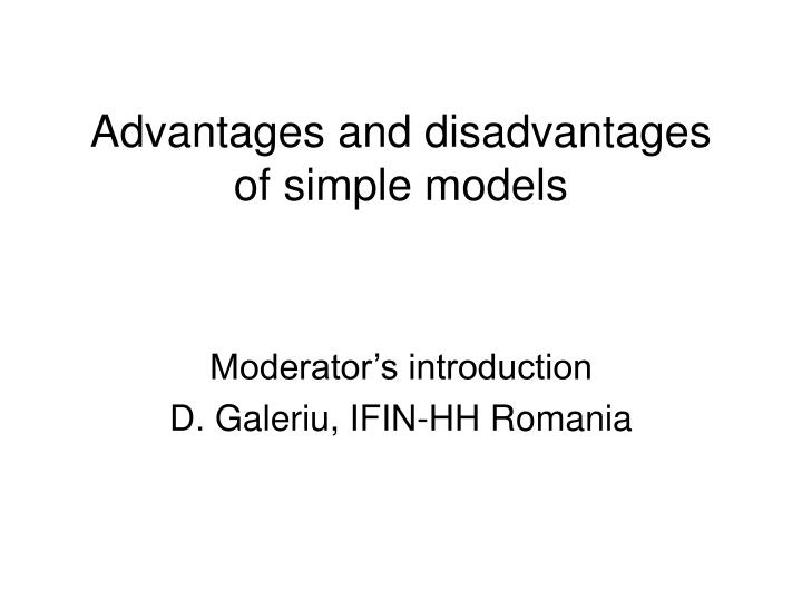 advantages and disadvantages of simple models n.