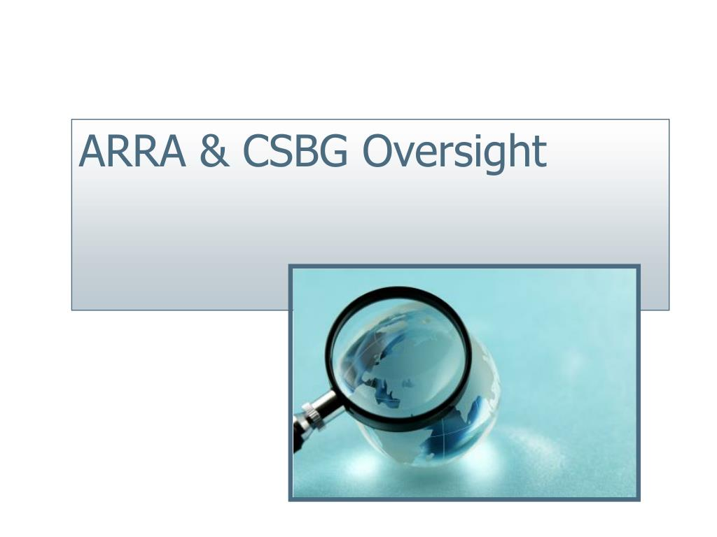 ARRA & CSBG Oversight