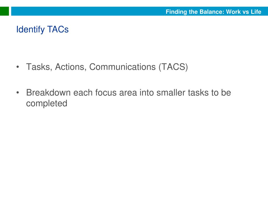 Tasks, Actions, Communications (TACS)
