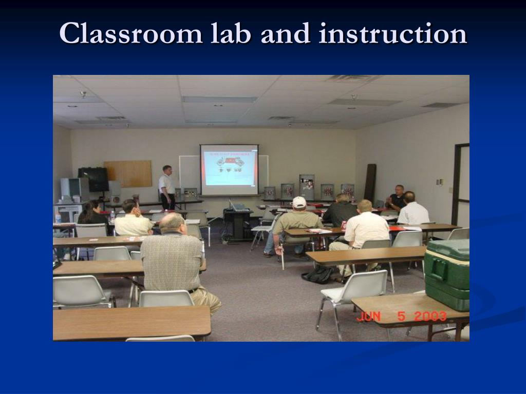 Classroom lab and instruction