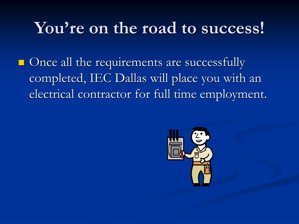 You're on the road to success!