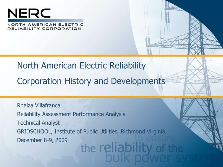 north american electric reliability corporation history and developments n.