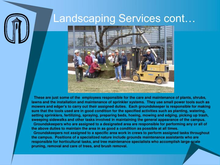 Landscaping Services cont…