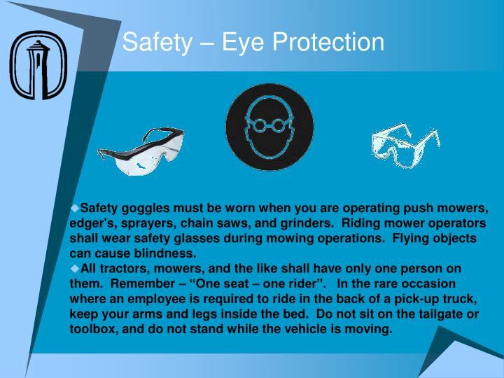 Safety – Eye Protection