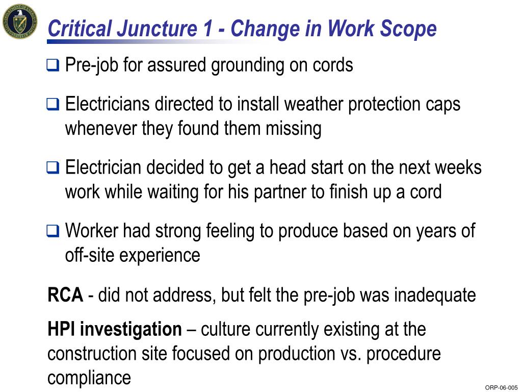 Critical Juncture 1 - Change in Work Scope