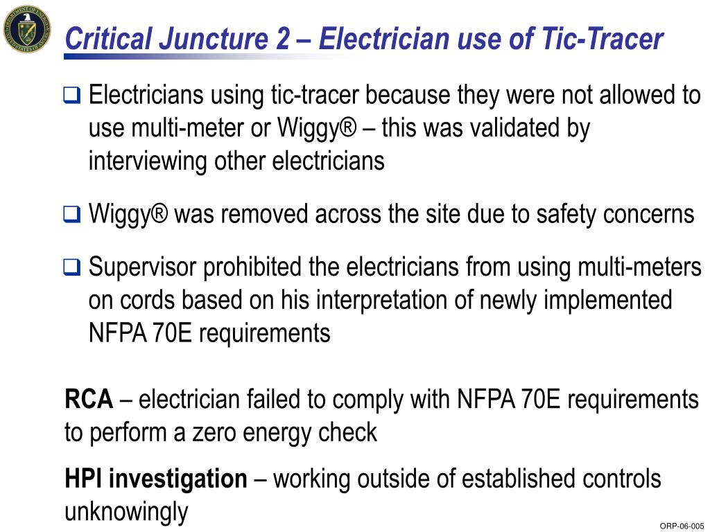 Critical Juncture 2 – Electrician use of Tic-Tracer