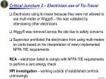 critical juncture 2 electrician use of tic tracer
