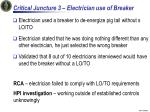 critical juncture 3 electrician use of breaker