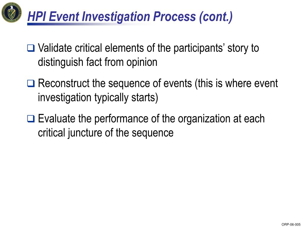 HPI Event Investigation Process (cont.)