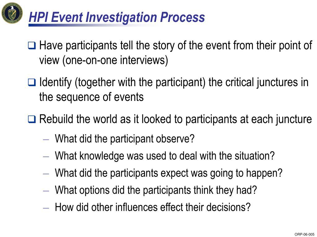 HPI Event Investigation Process