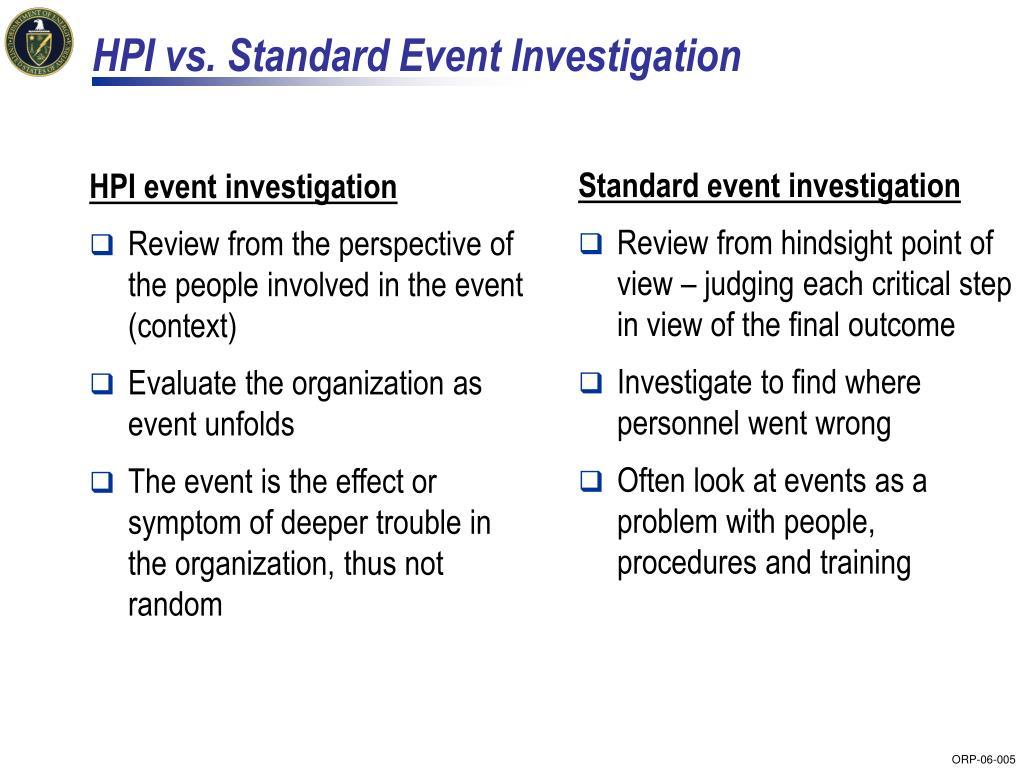 HPI vs. Standard Event Investigation