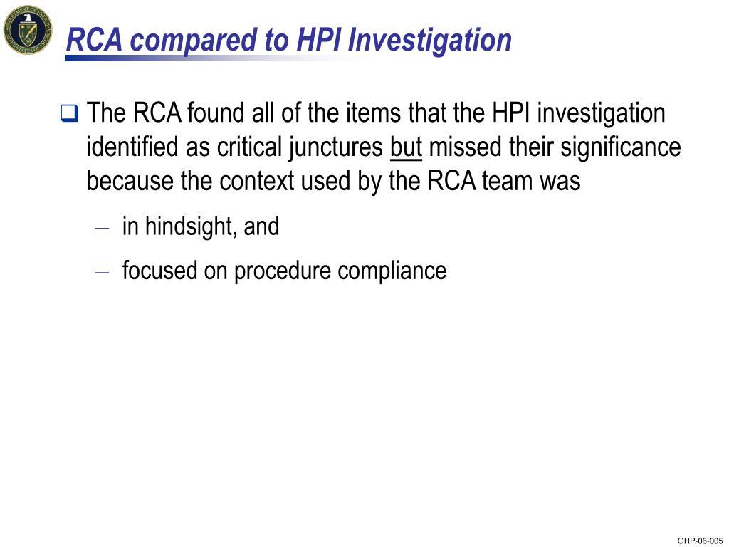 RCA compared to HPI Investigation