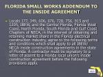 florida small works addendum to the inside agreement