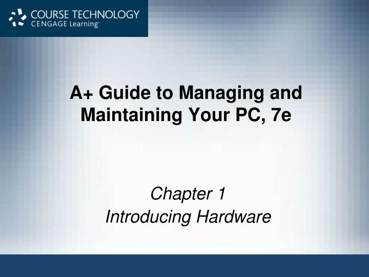 a guide to managing and maintaining your pc 7e n.