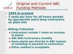 original and current abc funding methods7