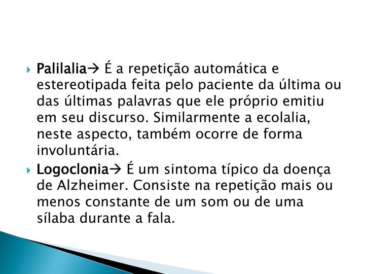 Palilalia