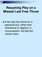 resuming play on a missed last free throw