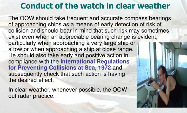 Conduct of the watch in clear weather
