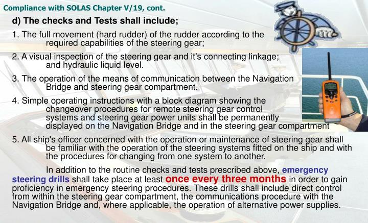 Compliance with SOLAS Chapter V/19, cont.