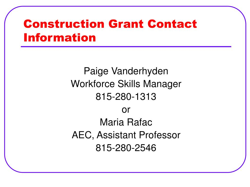 Construction Grant Contact Information
