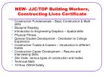 new jjc top building workers constructing lives certificate