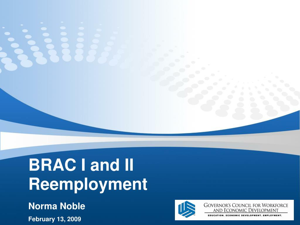 brac i and ii reemployment l.