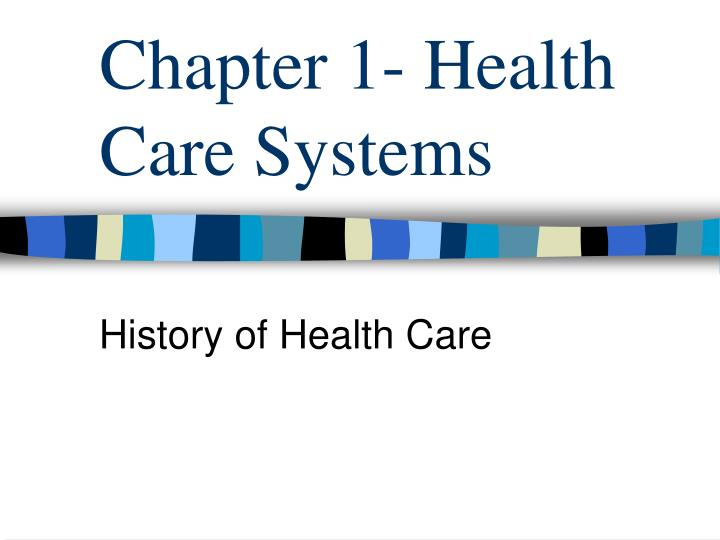 chapter 1 health care systems n.