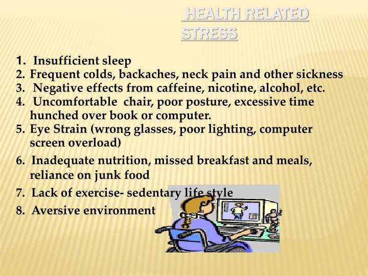 Health related stress