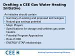 drafting a cee gas water heating initiative8