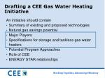 drafting a cee gas water heating initiative9