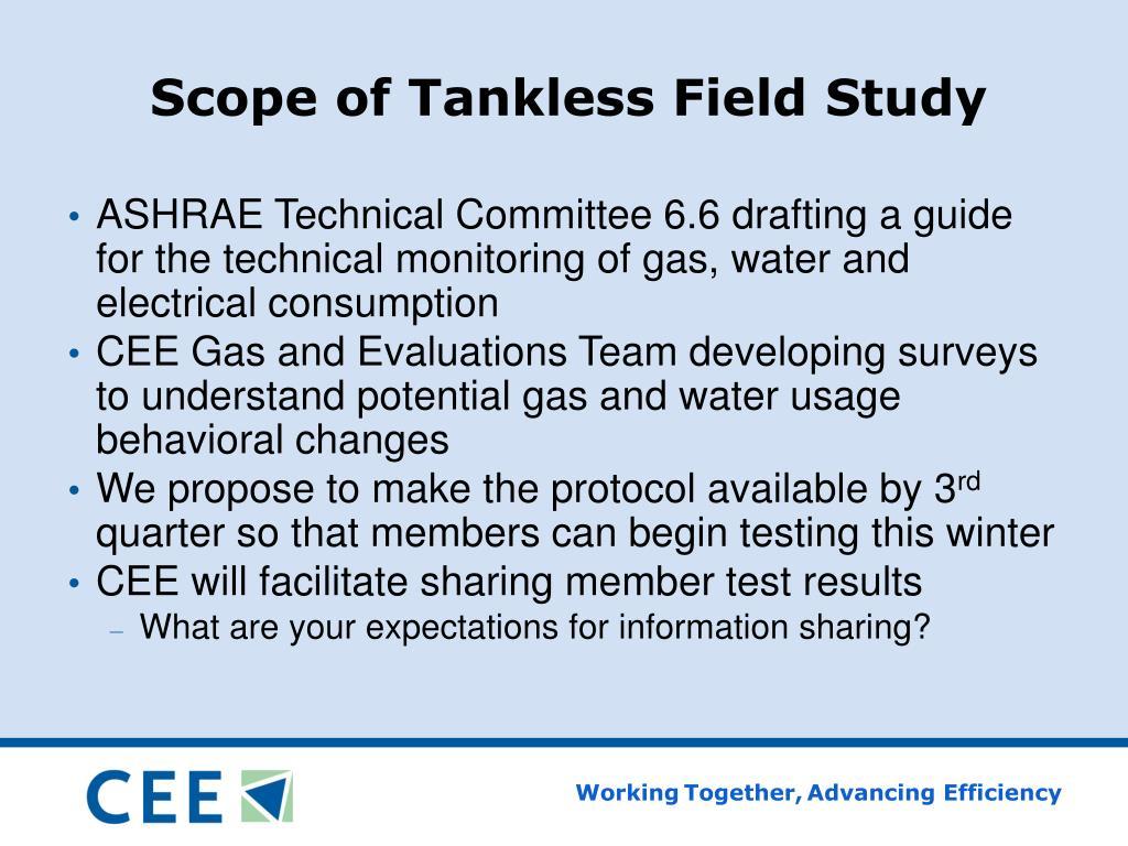 Scope of Tankless Field Study