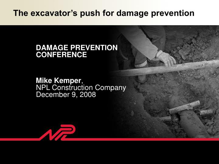 The excavator's push for damage prevention