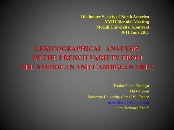 lexicographical analysis of the f rench variety from the a merican and c aribbean area n.