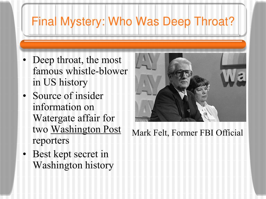 Final Mystery: Who Was Deep Throat?