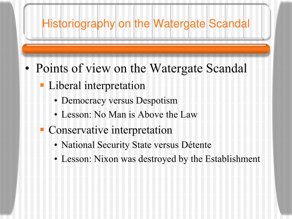 Historiography on the Watergate Scandal