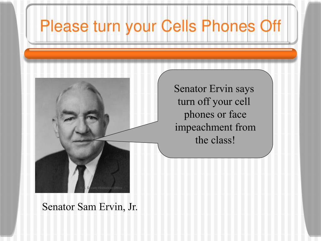 Please turn your Cells Phones Off