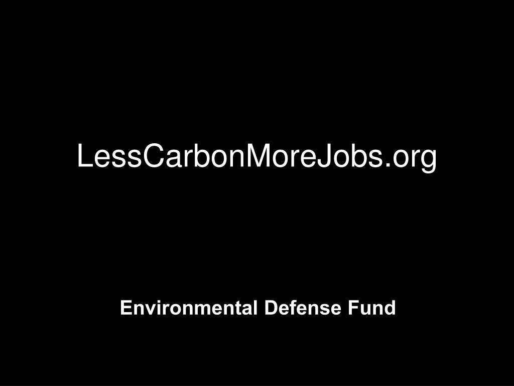 LessCarbonMoreJobs.org