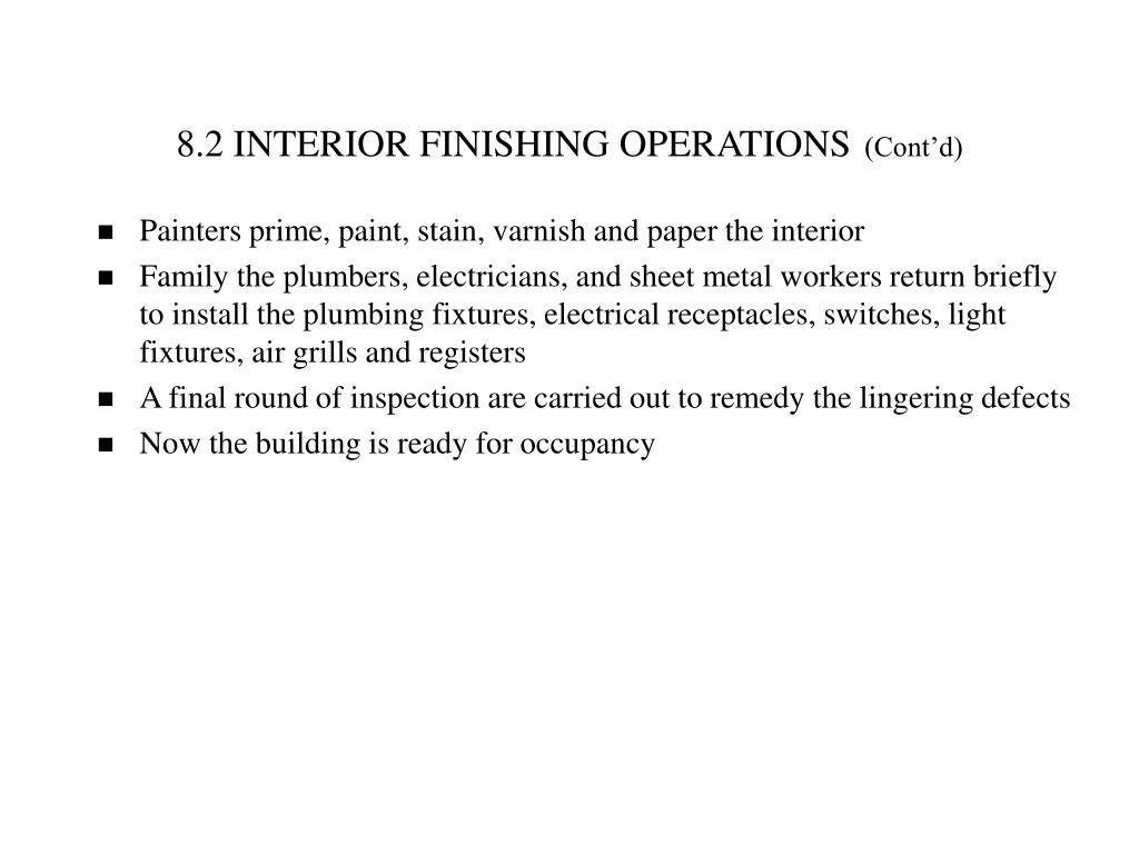 8.2 INTERIOR FINISHING OPERATIONS
