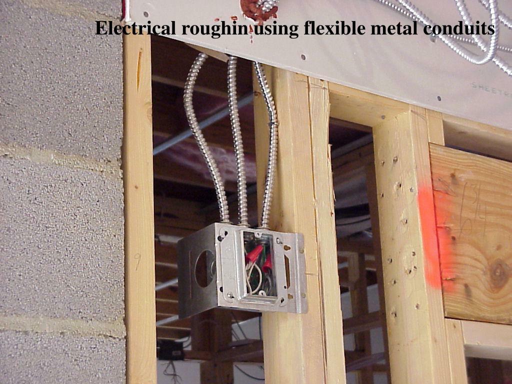 Electrical roughin using flexible metal conduits