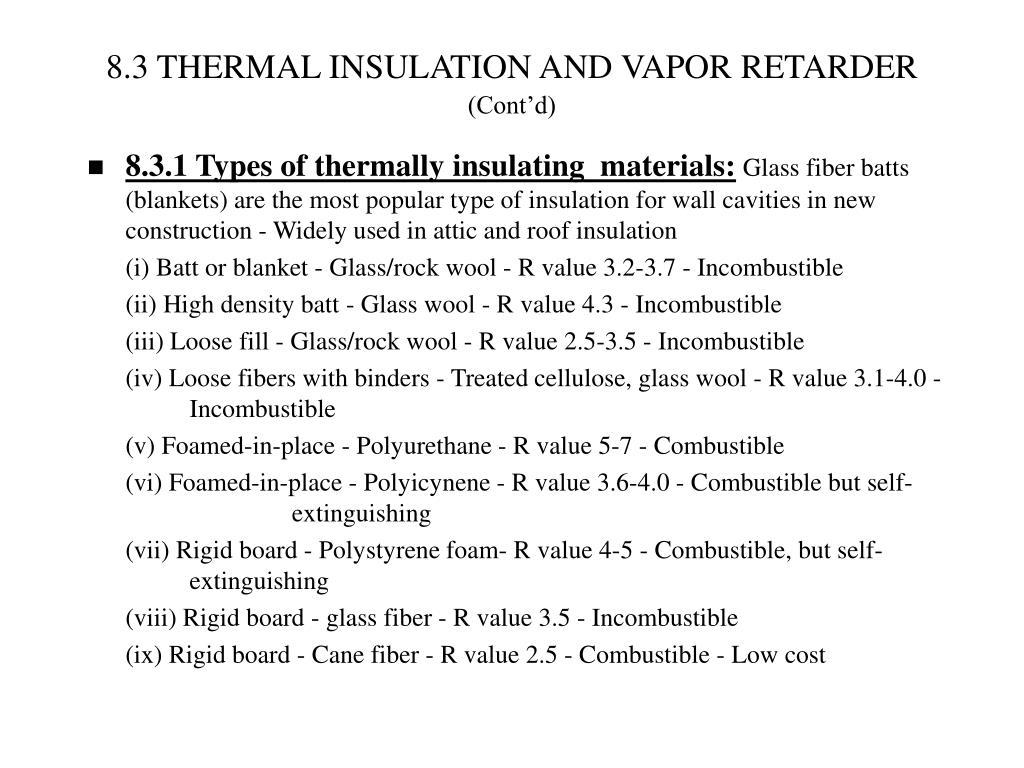 8.3 THERMAL INSULATION AND VAPOR RETARDER
