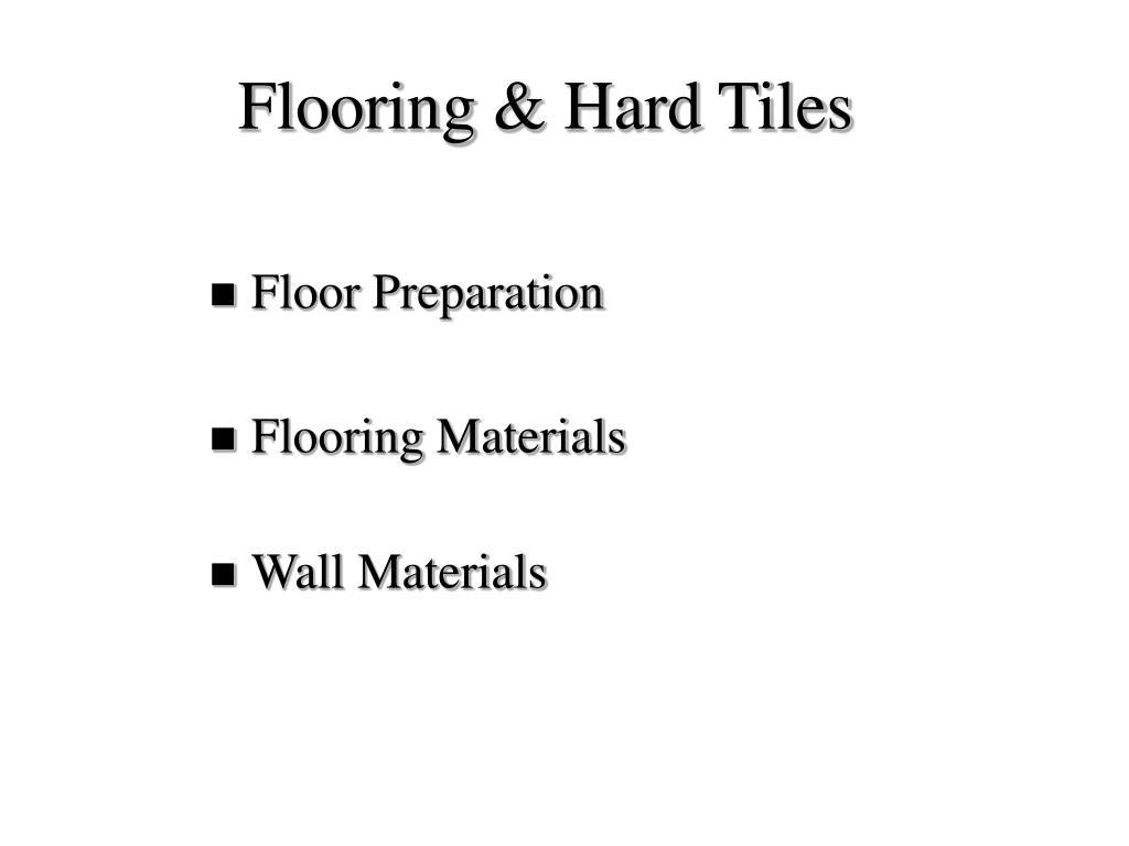 Flooring & Hard Tiles