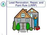 lead renovation repair and paint rule lrrp