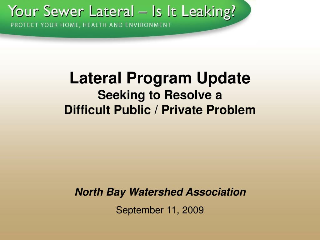 Lateral Program Update