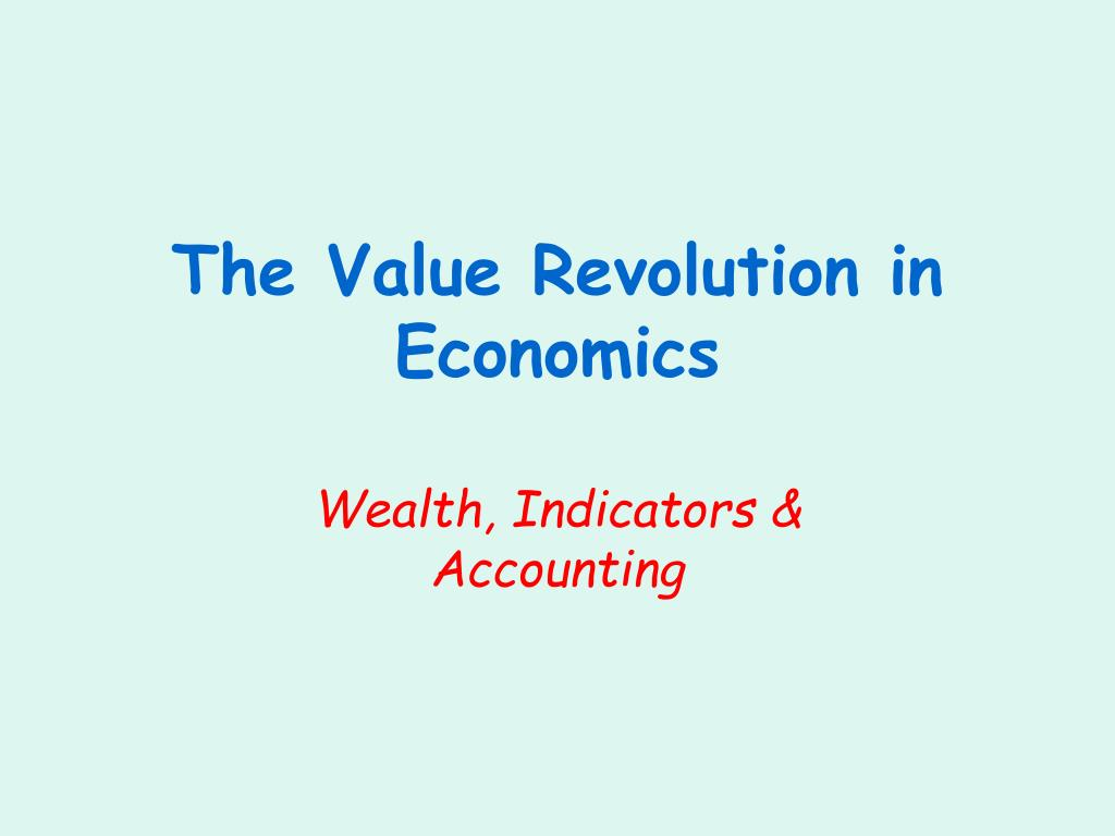 the value revolution in economics l.