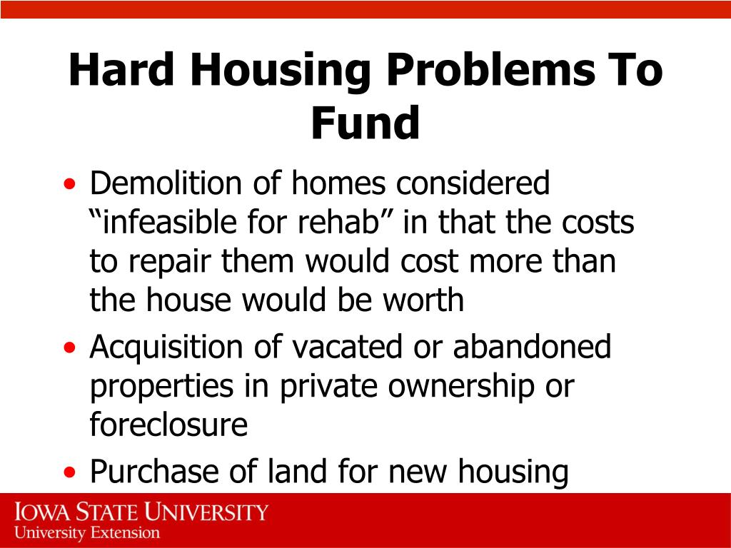 Hard Housing Problems To Fund