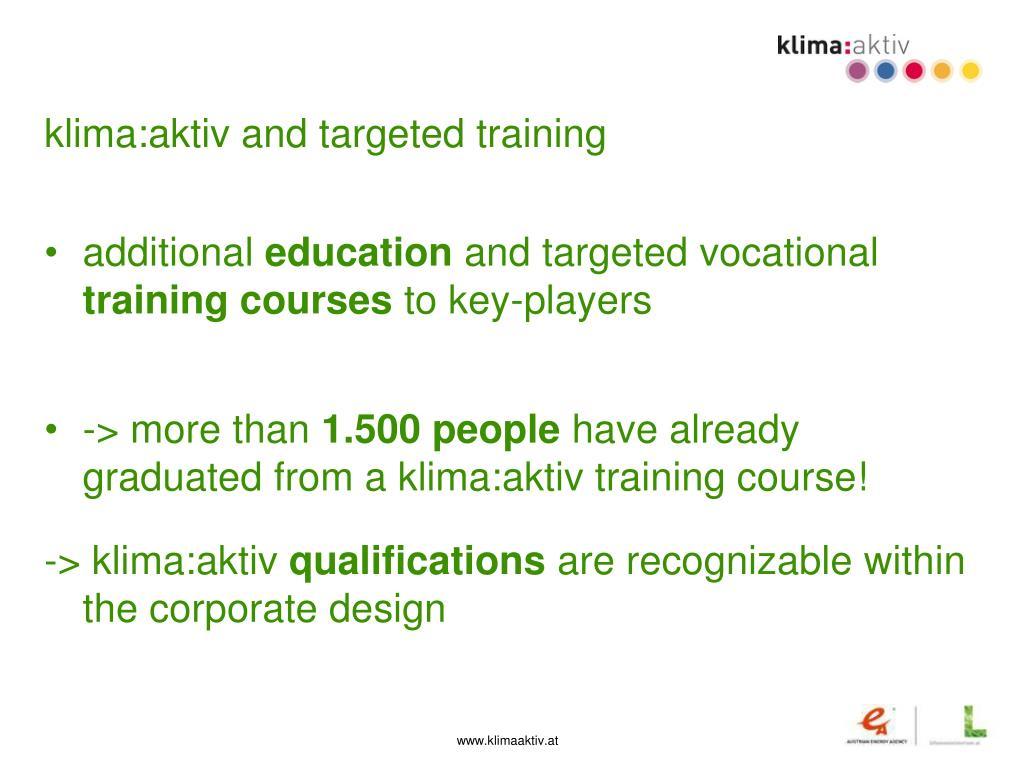 klima:aktiv and targeted training